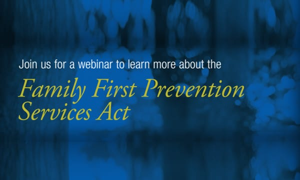 nfyi-in article - Family First Prevention Services Act - Join us for a webinar to learn more